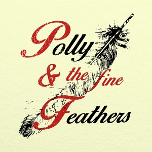 Polly and the fine Feathers