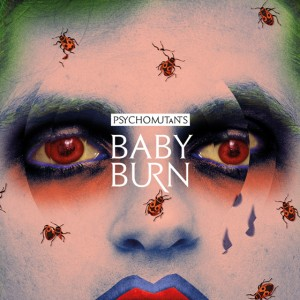 Psycho Mutants - Baby Burn_VisuelAlbum