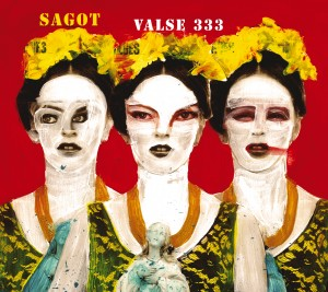 Julien Sagot « Valse 333 »