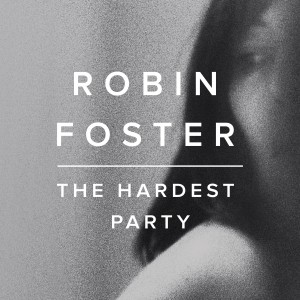 robin-foster-the-hardest-party-ep-cover