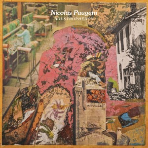 NICOLAS PAUGAM « Boustrophedon »