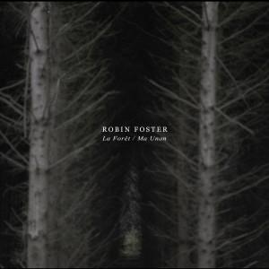 RobinFoster_EP_LaForet-Ma-Unan_visuel