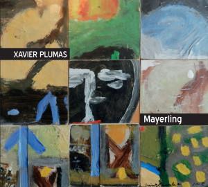 XAVIER PLUMAS « Mayerling »