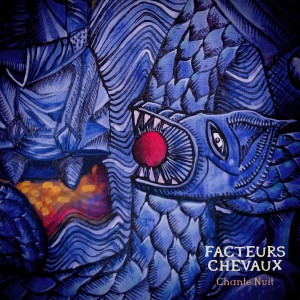 FACTEURS CHEVAUX « Chante-Nuit »