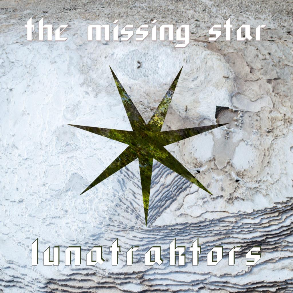 LUNATRAKTORS « The Missing Star »